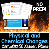 Physical and Chemical Changes Complete 5E Lesson Plan - Distance Learning