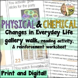 Physical and Chemical Changes : Identifying Everyday Examp