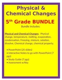 Physical and Chemical Changes BUNDLE- 5th Science