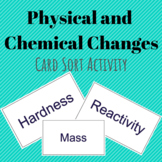 Physical and Chemical Changes - Card Sort Activity