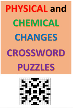 Physical and Chemical Changes Crossword Puzzles