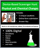 Physical and Chemical Changes – Device-Based Scavenger Hunt Activity