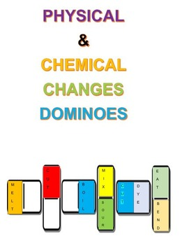 Physical and Chemical Changes Dominoes