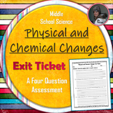 Physical and Chemical Changes Exit Ticket