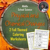 Physical and Chemical Changes Fall Themed Coloring Assignment