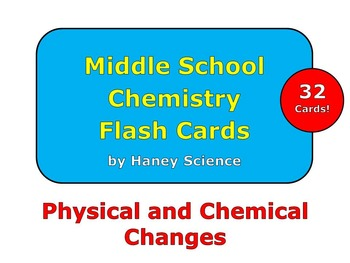 Physical and Chemical Changes Flash Cards