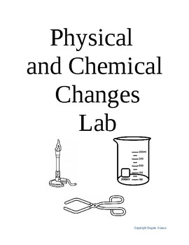 Physical and Chemical Changes Lab