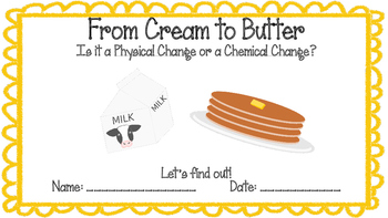 Physical and Chemical Changes Lab - Cream to Butter! NGSS Investigation