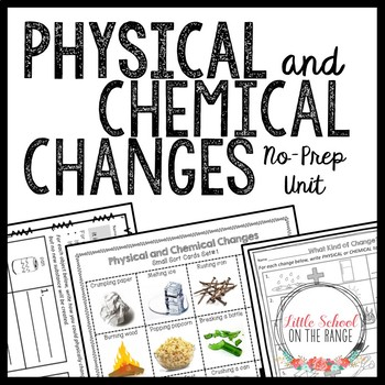 Physical and Chemical Changes Mini Unit