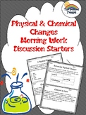 Science Physical and Chemical Changes Morning Work/Discuss