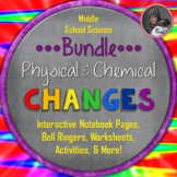 Physical and Chemical Changes SUPER BUNDLE