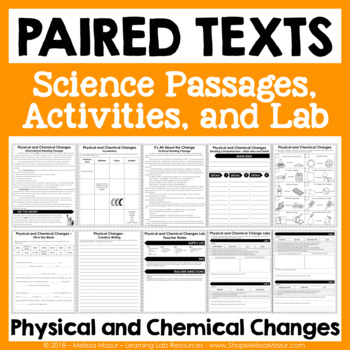Physical and Chemical Changes - Paired Texts - Passages, Activities, and Lab