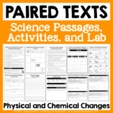 Physical and Chemical Changes - Paired Texts - Passages, A