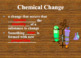 Physical and Chemical Changes - PowerPoint & Guided Notes