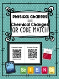 Physical and Chemical Changes QR Codes