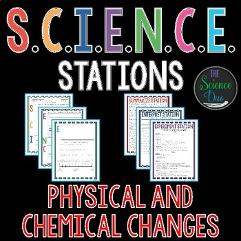 Physical and Chemical Changes - S.C.I.E.N.C.E. Stations