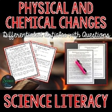 Physical and Chemical Changes - Science Literacy Article