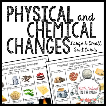 Physical and Chemical Chang... by Little School on the Range ...