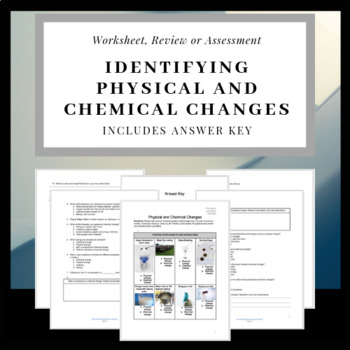 Identifying Physical and Chemical Changes Test or Worksheet