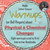 Physical and Chemical Changes Warmups or Bell Ringers for Middle School Science