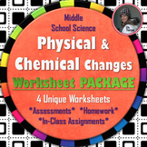 Physical and Chemical Changes Worksheet BUNDLED PACKAGE
