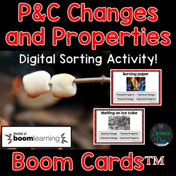 Physical and Chemical Changes and Properties - Digital Boom Cards Sort
