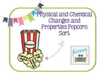 Physical and Chemical Changes and Properties Sort