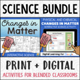 Physical and Chemical Changes in Matter BUNDLE Print + Digital Google Classroom