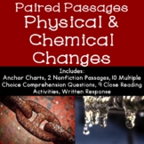 Physical and Chemical Changes to Matter Reading Comprehens