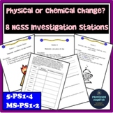 Physical Chemical Changes Lab Stations NGSS 5-PS1-4 MS-PS1-2 and TEKS 6.5C 7.6.A