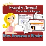 Physical and Chemical Properties & Changes - PowerPoint, Notes, Homework