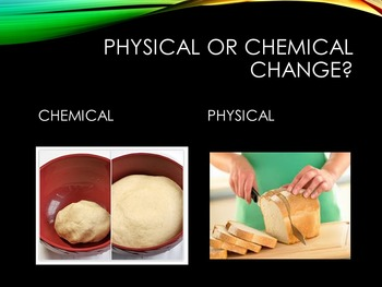 Physical and Chemical Properties & Changes (Powerpoint & Activity Link)