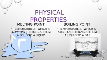 Physical and Chemical Properties PowerPoint