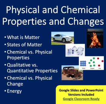Physical and Chemical Properties and Changes-Google Slides and PowerPoint Lesson