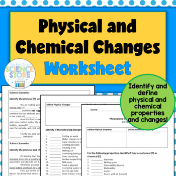 Chemical physical properties changes worksheet