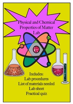 Physical and Chemical Properties of Matter - Lab