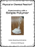 "Physical and Chemical Reactions ""Experimenting with a Simple Polymer"""