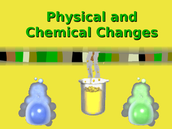 Physical and Chemical Reactions Powerpoint (5 days worth of lessons)