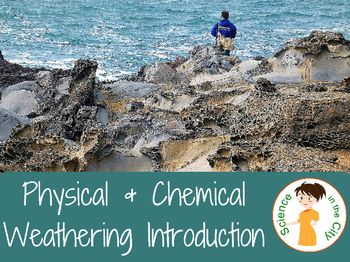 Physical and Chemical Weathering Introduction