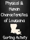 Physical and Human Characteristics of Louisiana Sorting Activity