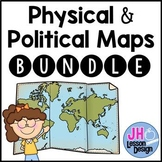 Physical and Political Maps BUNDLE