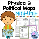 Physical and Political Maps Mini-Unit