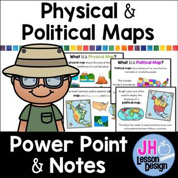 Physical and Political Maps PowerPoint and Notes