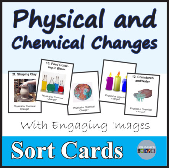 Physical or Chemical Change Sort Cards