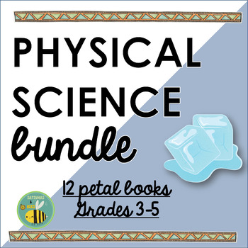 Physical science- Interactive Notebook foldables {Petal books}