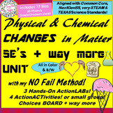 Physical vs Chemical CHANGES in Matter complete UNIT-5E's+way more!