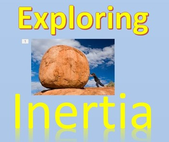 Physics - A visual Intro to Inertia with PowerPoint Experiment and Worksheet