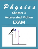 """HS Physics-Exam 3 """"Accelerated Motion"""" with answer key and"""