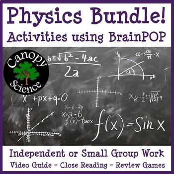 Physics Bundle! Activities using BrainPOP