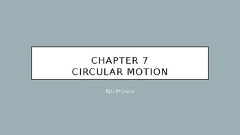 Physics BJU Chapter 7 Circular Motion Notes